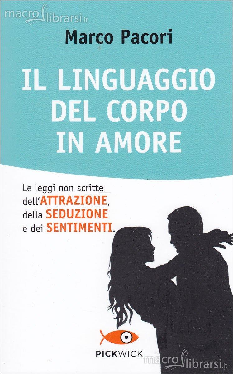 classifica i 10 libri - il-linguaggio-del-corpo-in-amore